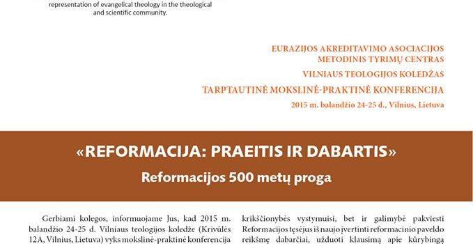 """2015 metais Vilniaus teologijos koledže vyks konferencija """"Reformacija: istorija ir dabartis"""""""